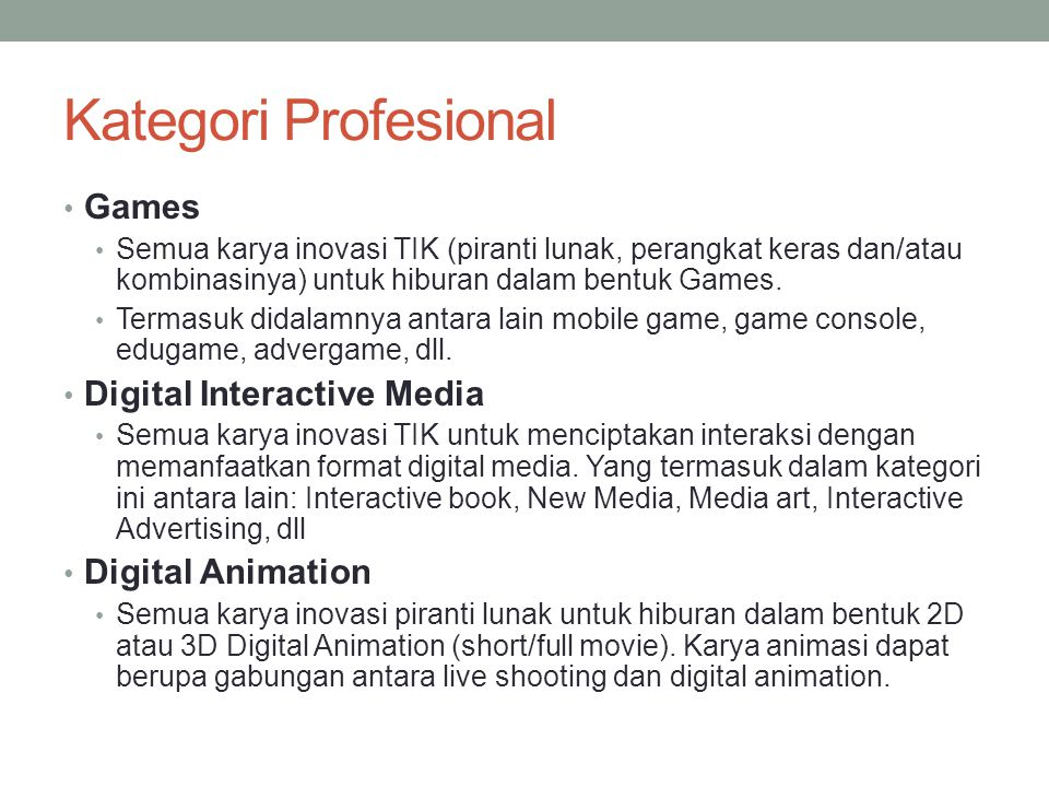 Kategori Profesional Games Digital Interactive Media Digital Animation