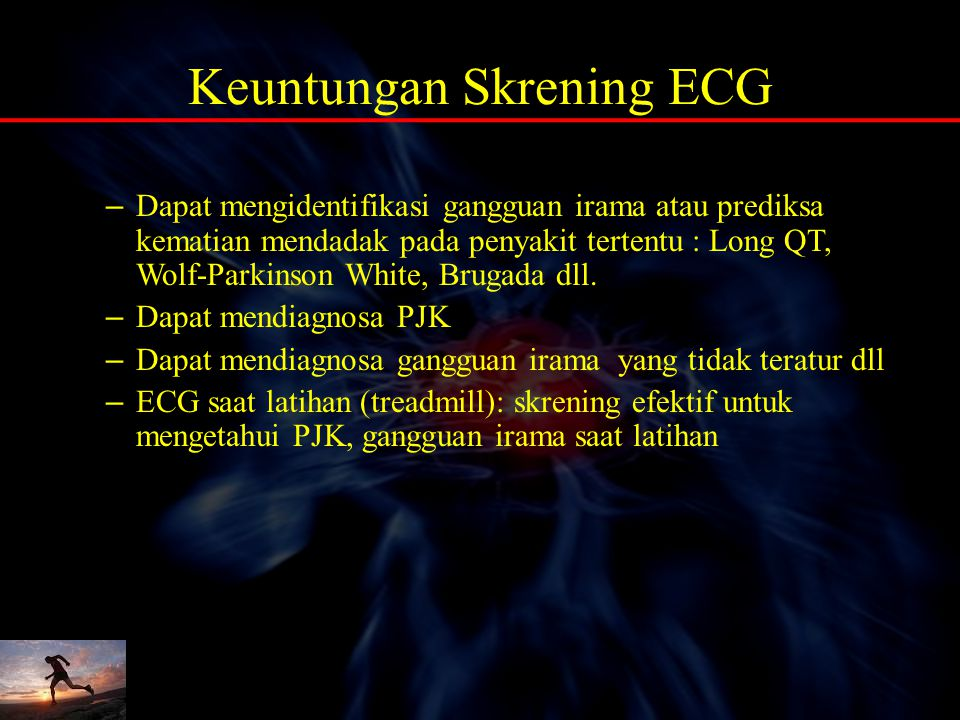 Keuntungan Skrening ECG