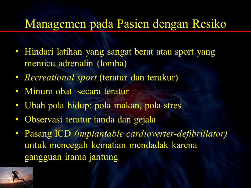 Managemen pada Pasien dengan Resiko