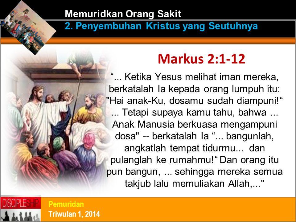 Memuridkan Orang Sakit 2. Penyembuhan Kristus yang Seutuhnya