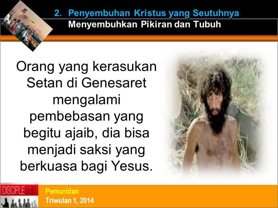 Penyembuhan Kristus yang Seutuhnya