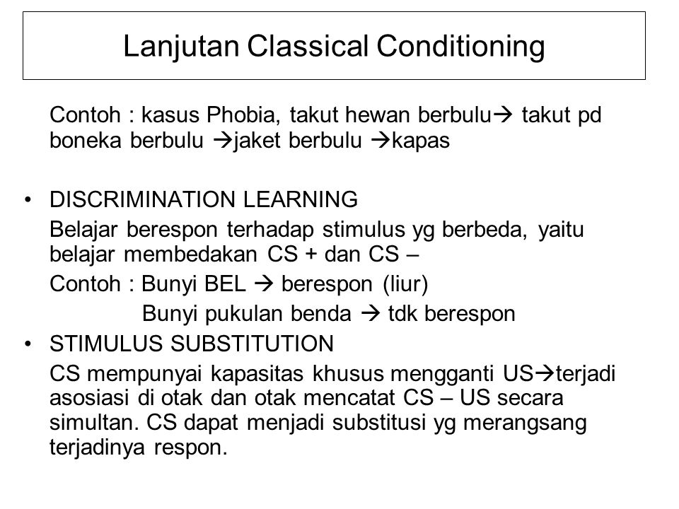 Lanjutan Classical Conditioning