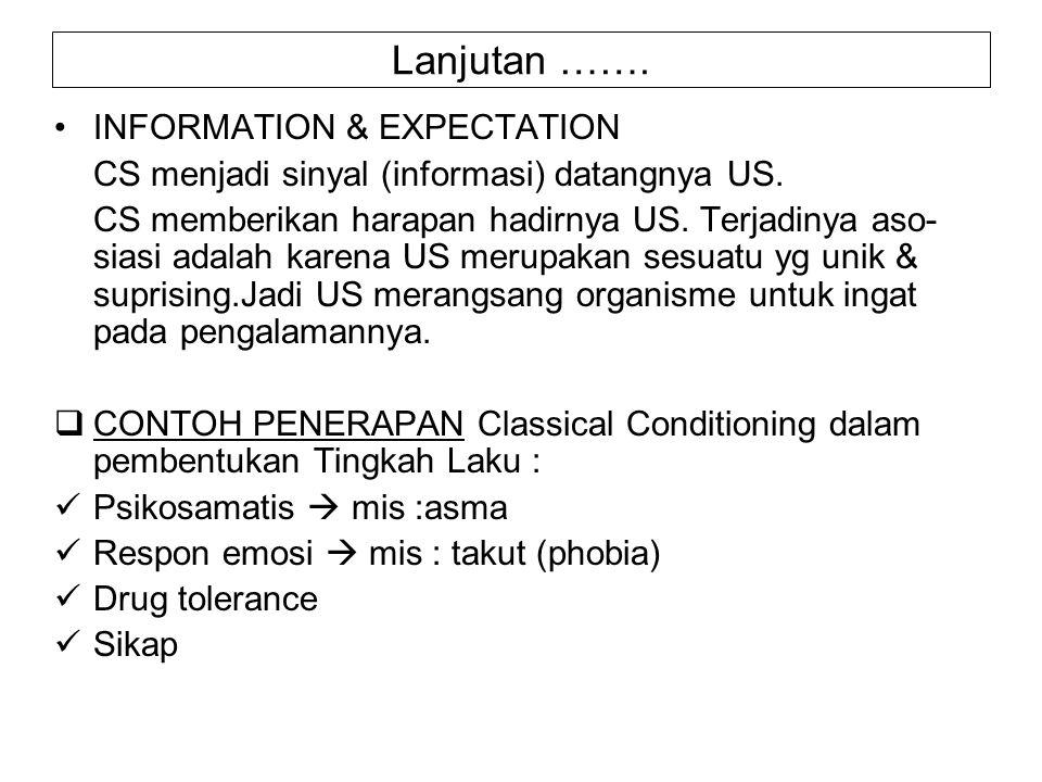 Lanjutan ……. INFORMATION & EXPECTATION