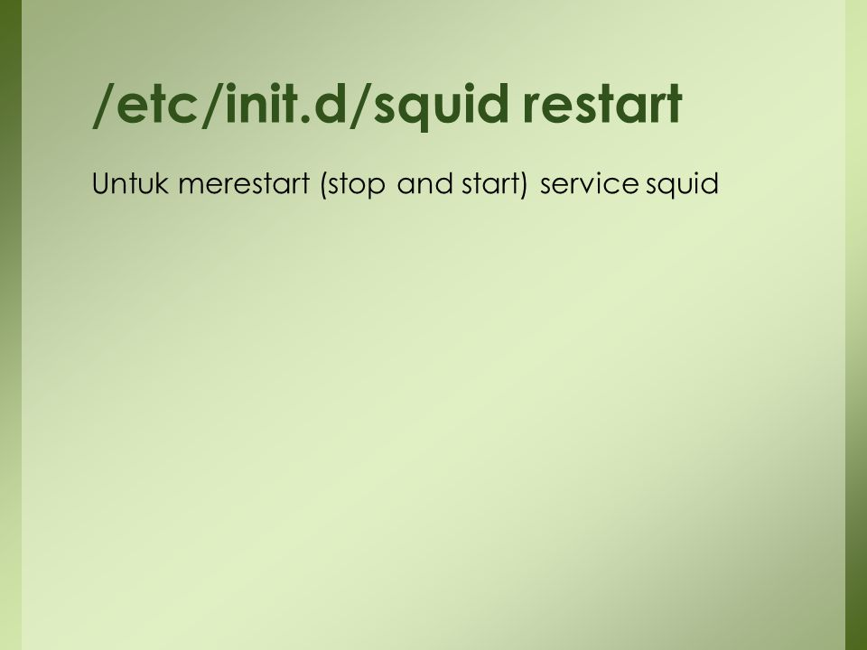 /etc/init.d/squid restart