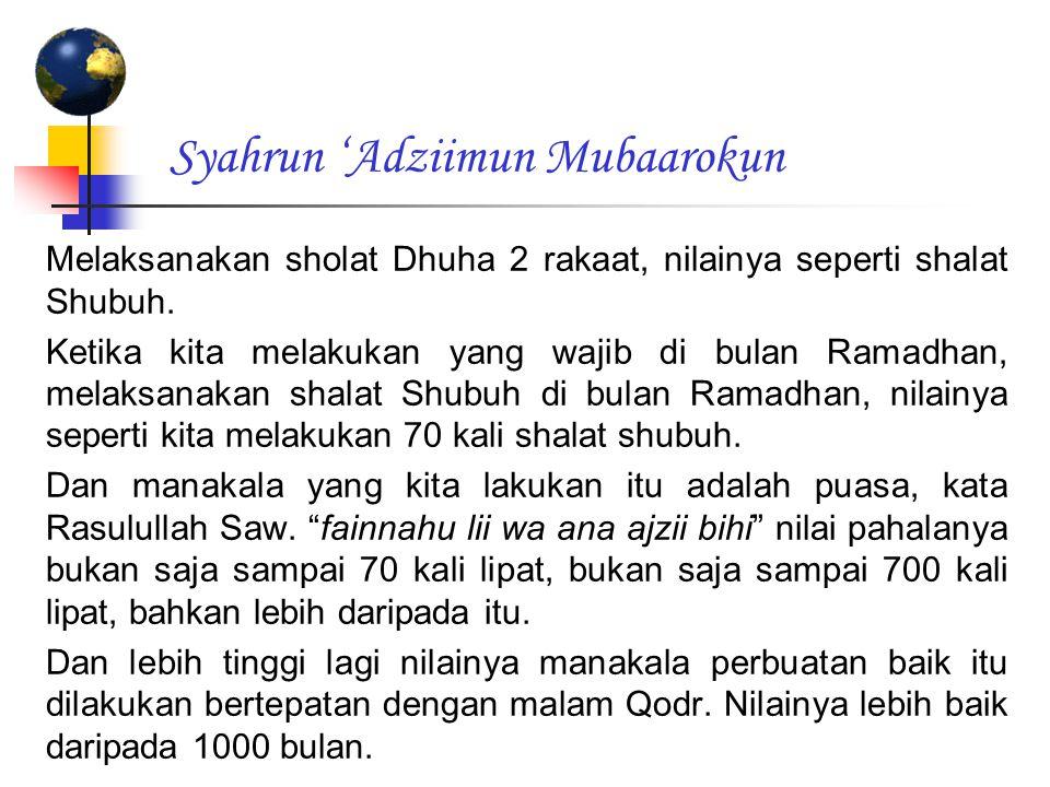 Syahrun 'Adziimun Mubaarokun