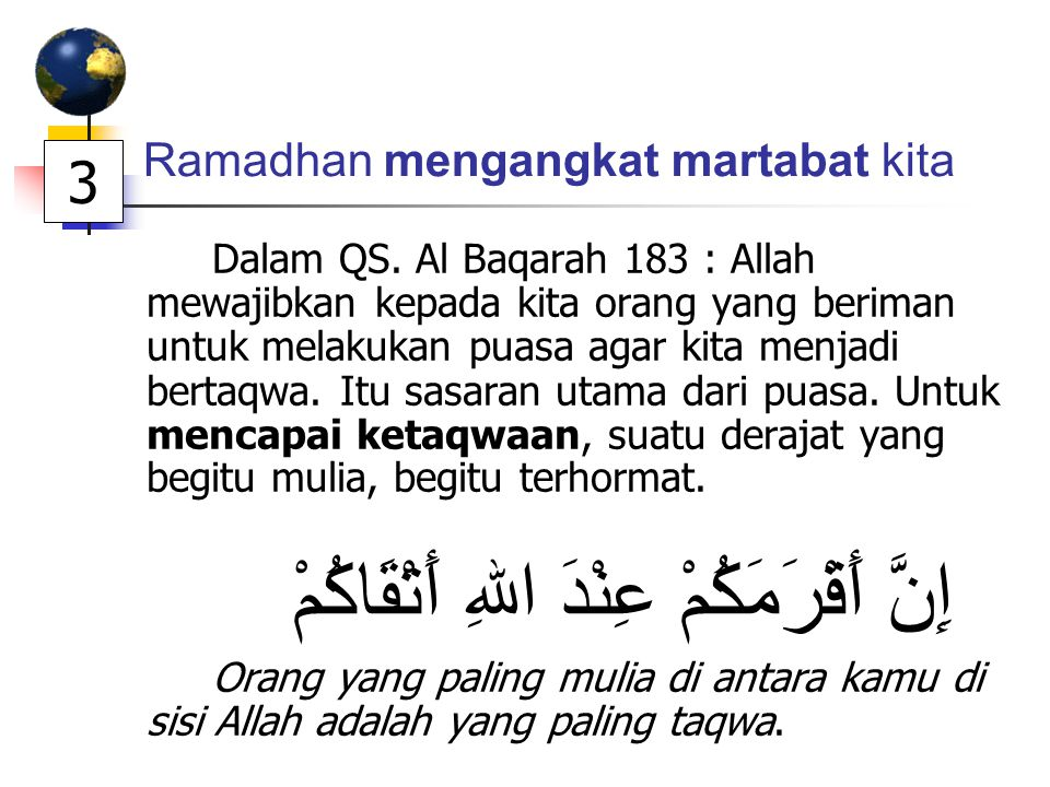 Ramadhan mengangkat martabat kita