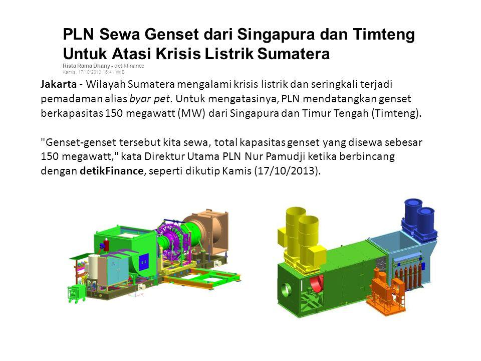PLN Sewa Genset dari Singapura dan Timteng