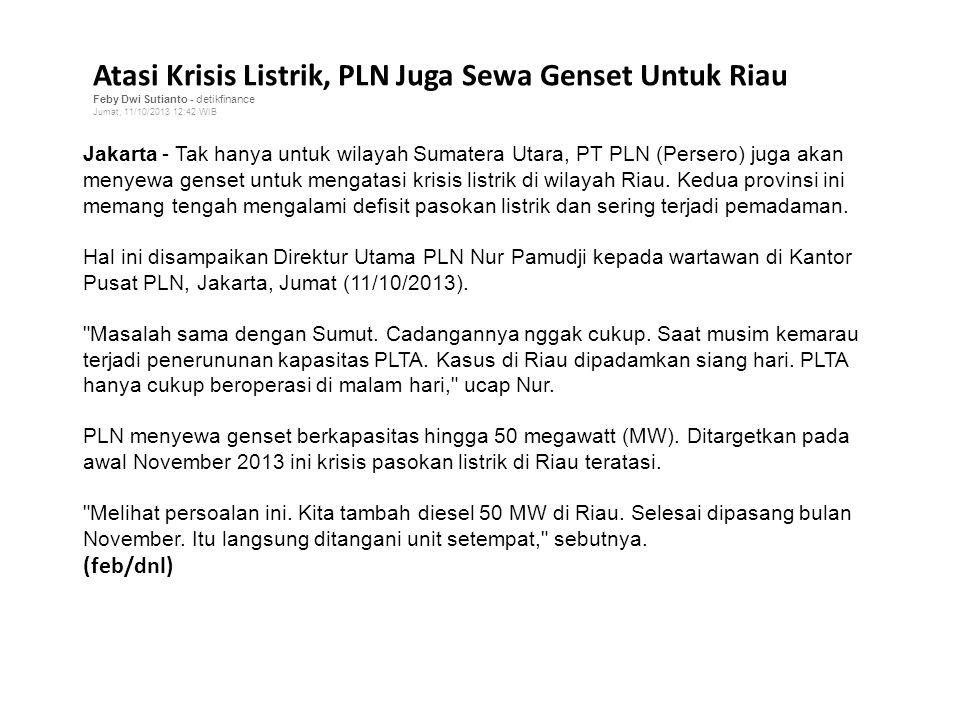 Atasi Krisis Listrik, PLN Juga Sewa Genset Untuk Riau