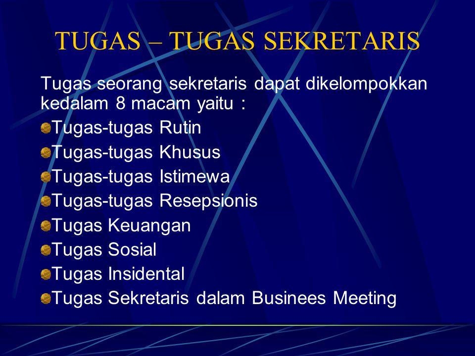 TUGAS – TUGAS SEKRETARIS