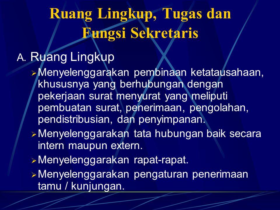 Ruang Lingkup, Tugas dan Fungsi Sekretaris