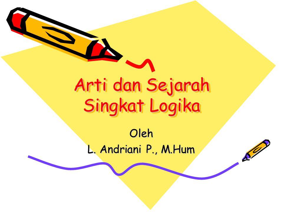 Arti dan Sejarah Singkat Logika