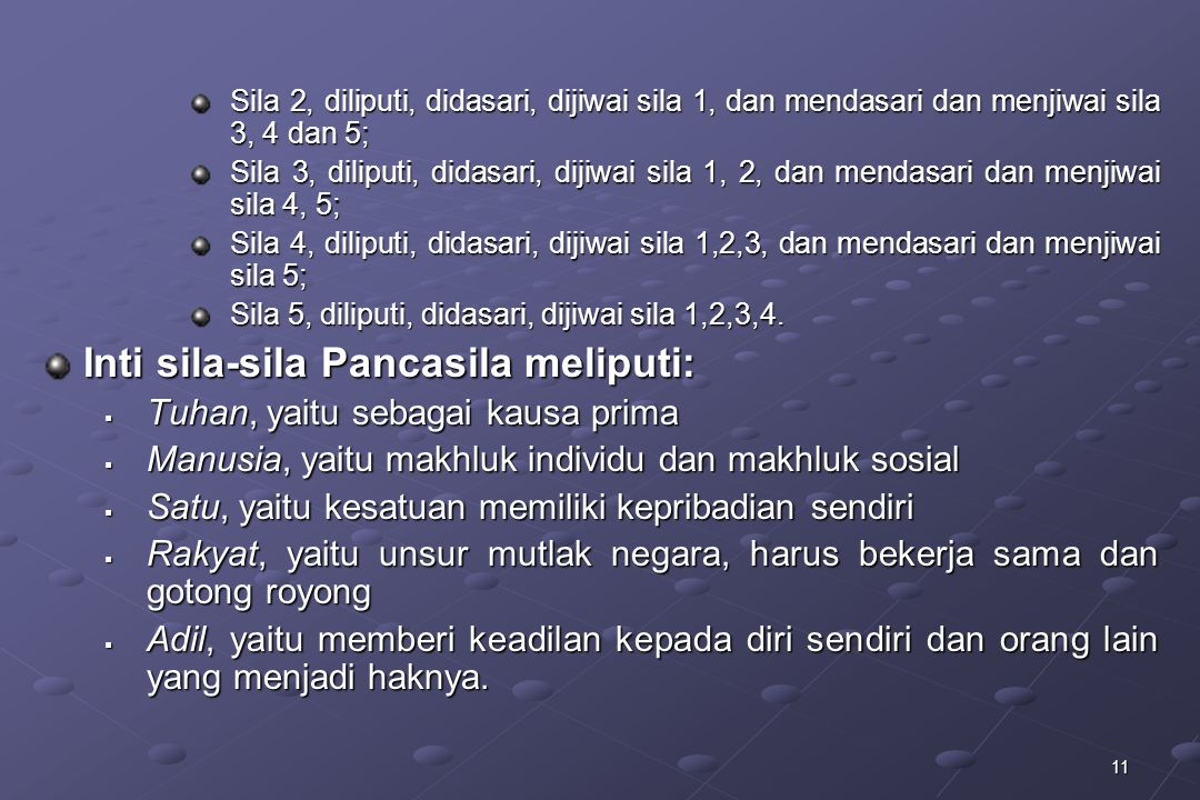 Inti sila-sila Pancasila meliputi: