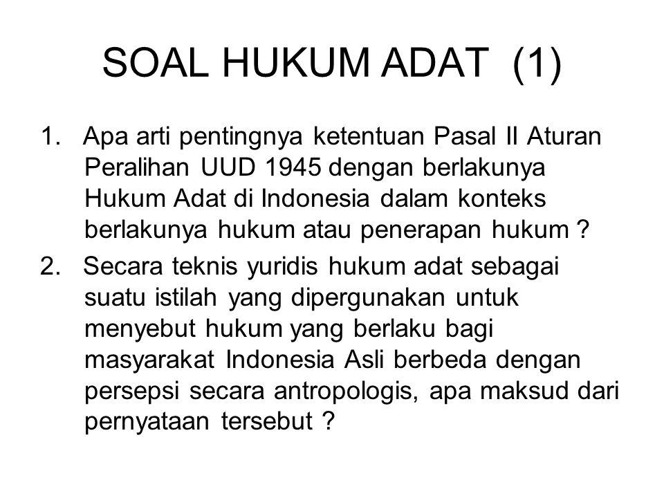 SOAL HUKUM ADAT (1)