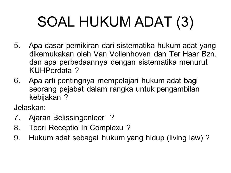 SOAL HUKUM ADAT (3)