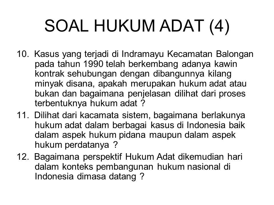 SOAL HUKUM ADAT (4)