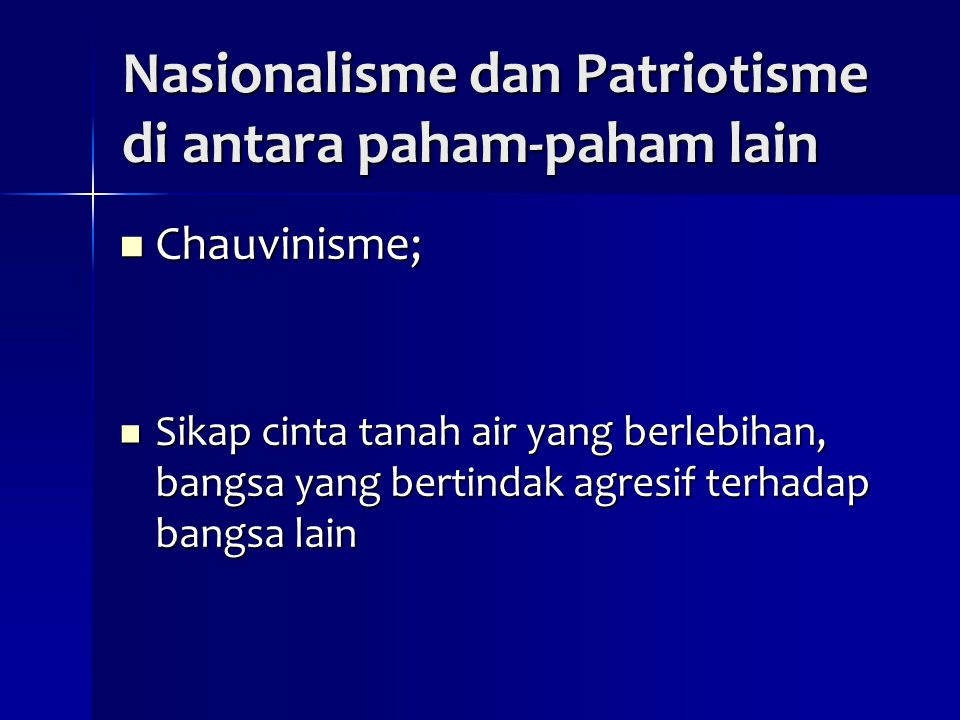 Nasionalisme dan Patriotisme di antara paham-paham lain