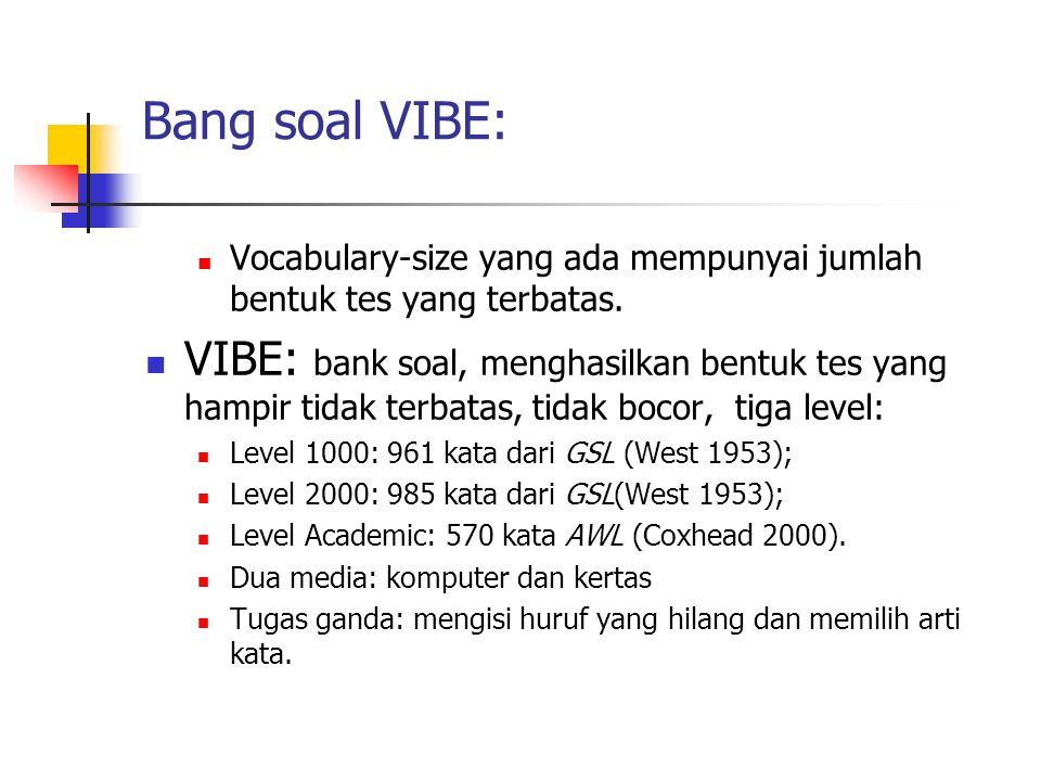 Bang soal VIBE: Vocabulary-size yang ada mempunyai jumlah bentuk tes yang terbatas.