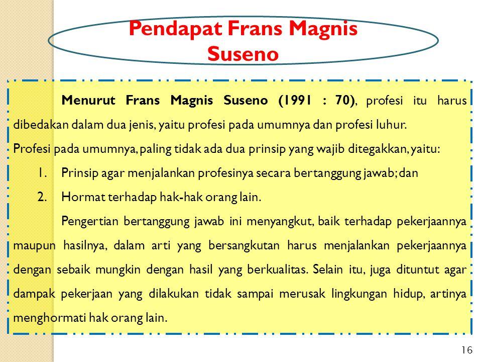 Pendapat Frans Magnis Suseno