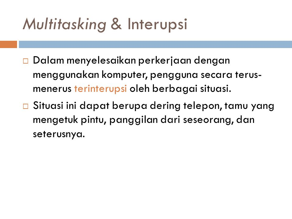 Multitasking & Interupsi