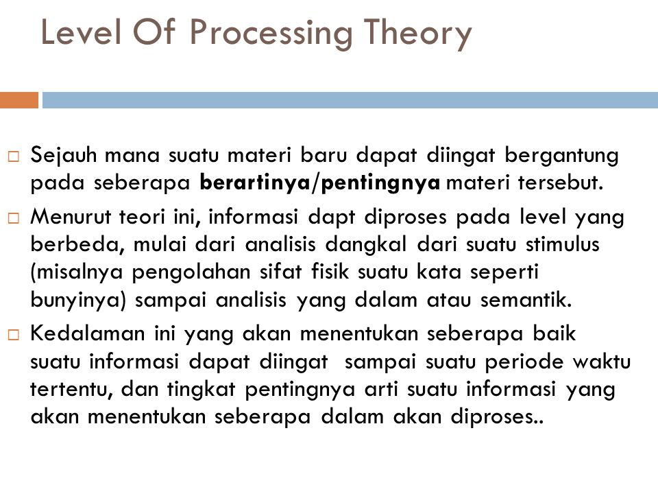 Level Of Processing Theory