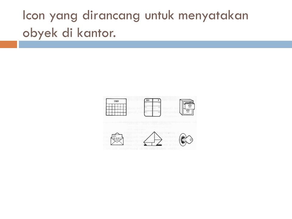 Icon yang dirancang untuk menyatakan obyek di kantor.