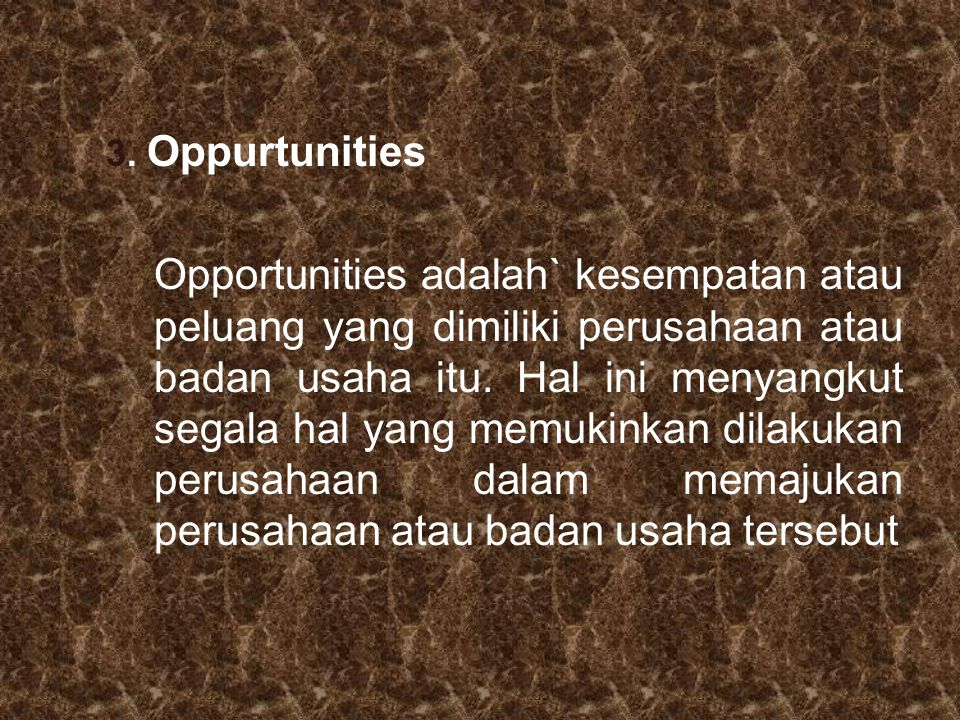 3. Oppurtunities
