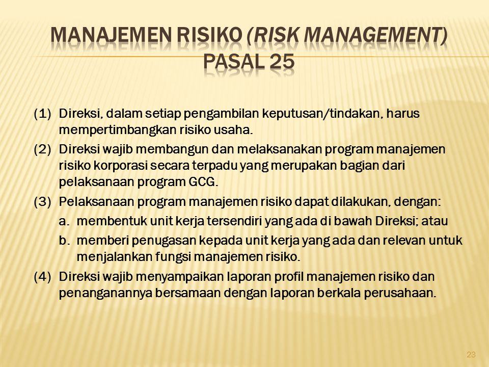 Manajemen Risiko (Risk Management) Pasal 25