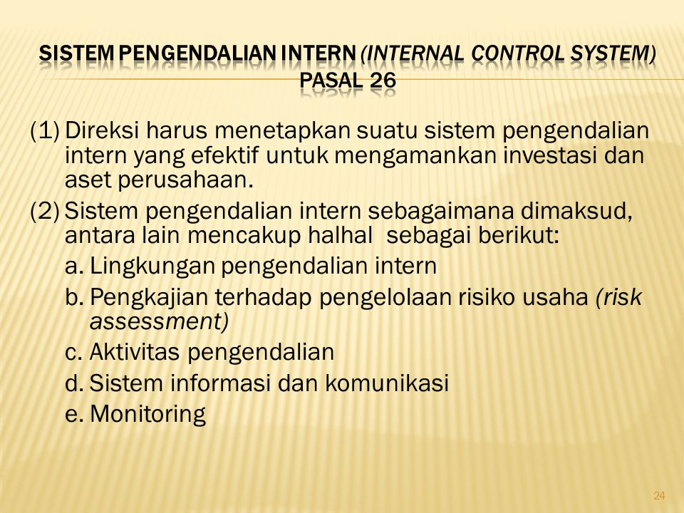 Sistem Pengendalian Intern (Internal Control System) Pasal 26