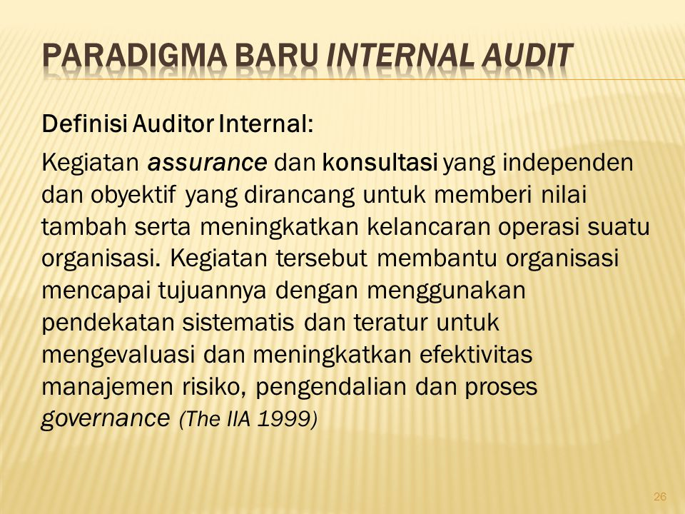PARADIGMA BARU INTERNAL AUDIT