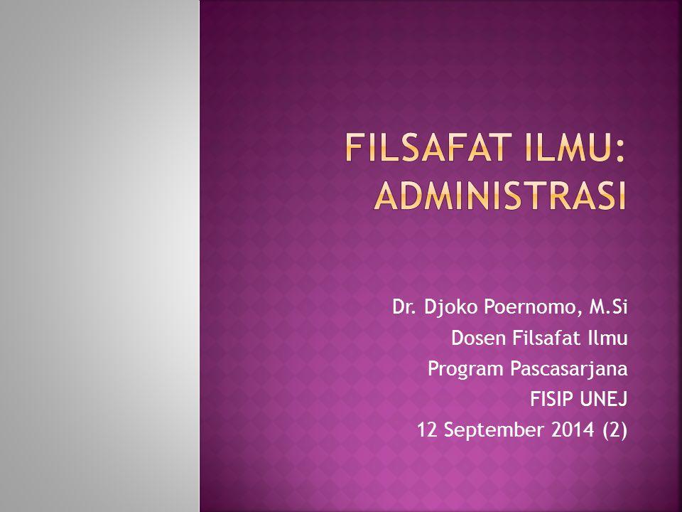 Filsafat Ilmu: administrasi