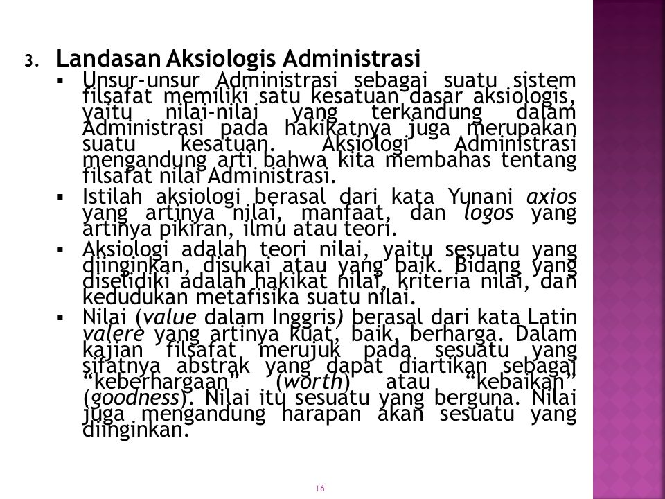 Landasan Aksiologis Administrasi