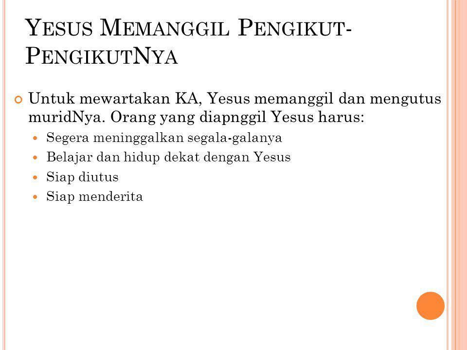 Yesus Memanggil Pengikut-PengikutNya