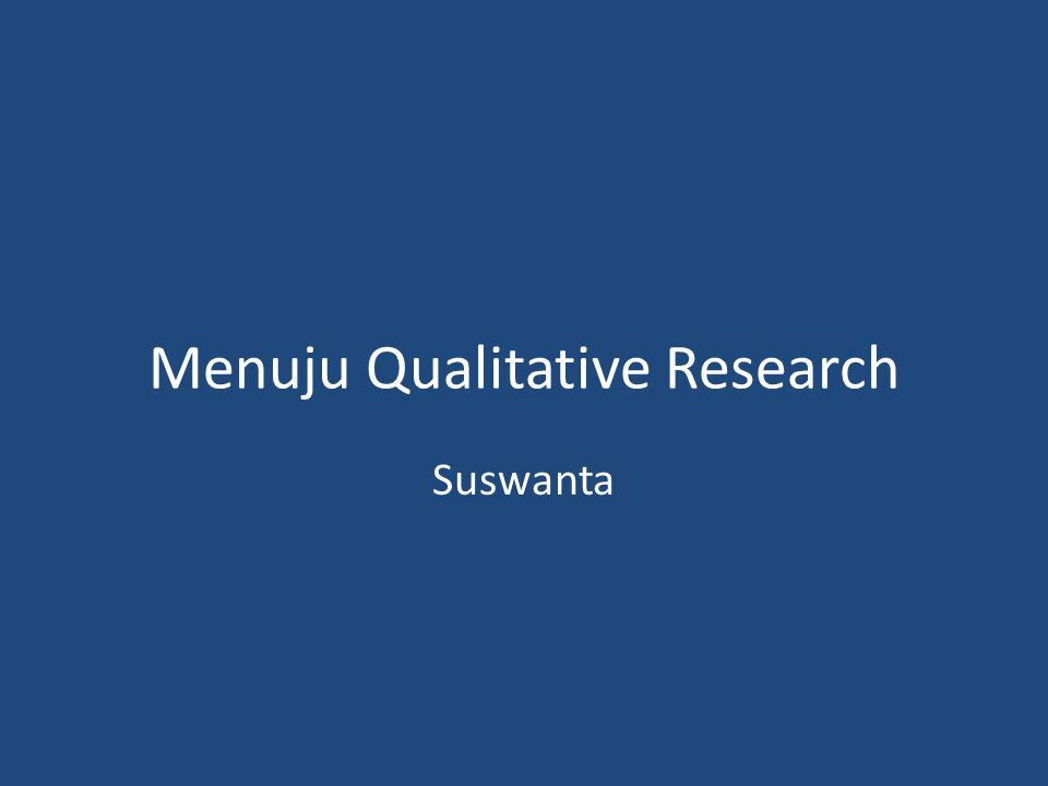 Menuju Qualitative Research