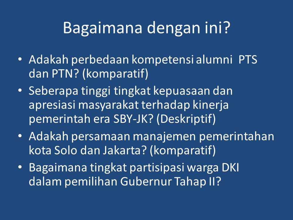 Bagaimana dengan ini Adakah perbedaan kompetensi alumni PTS dan PTN (komparatif)
