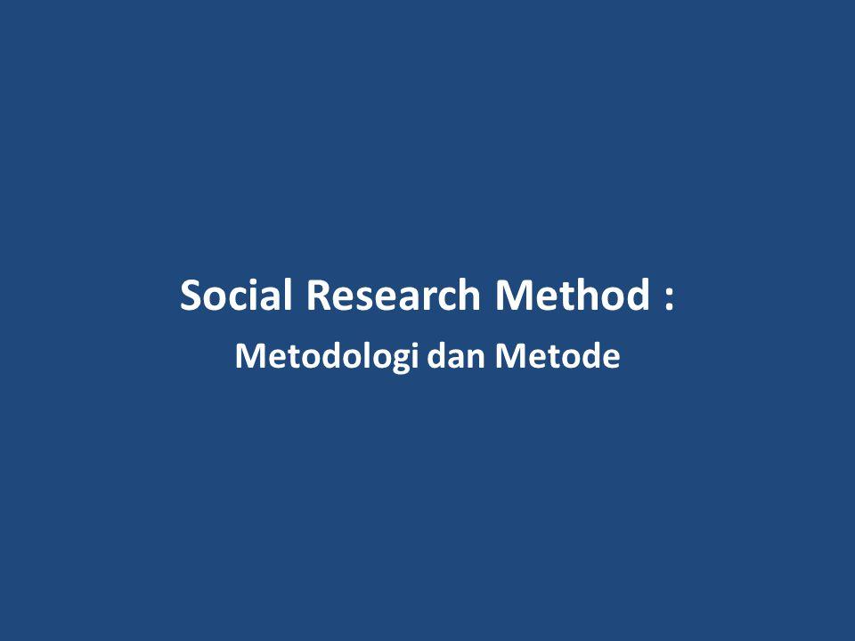 Social Research Method :