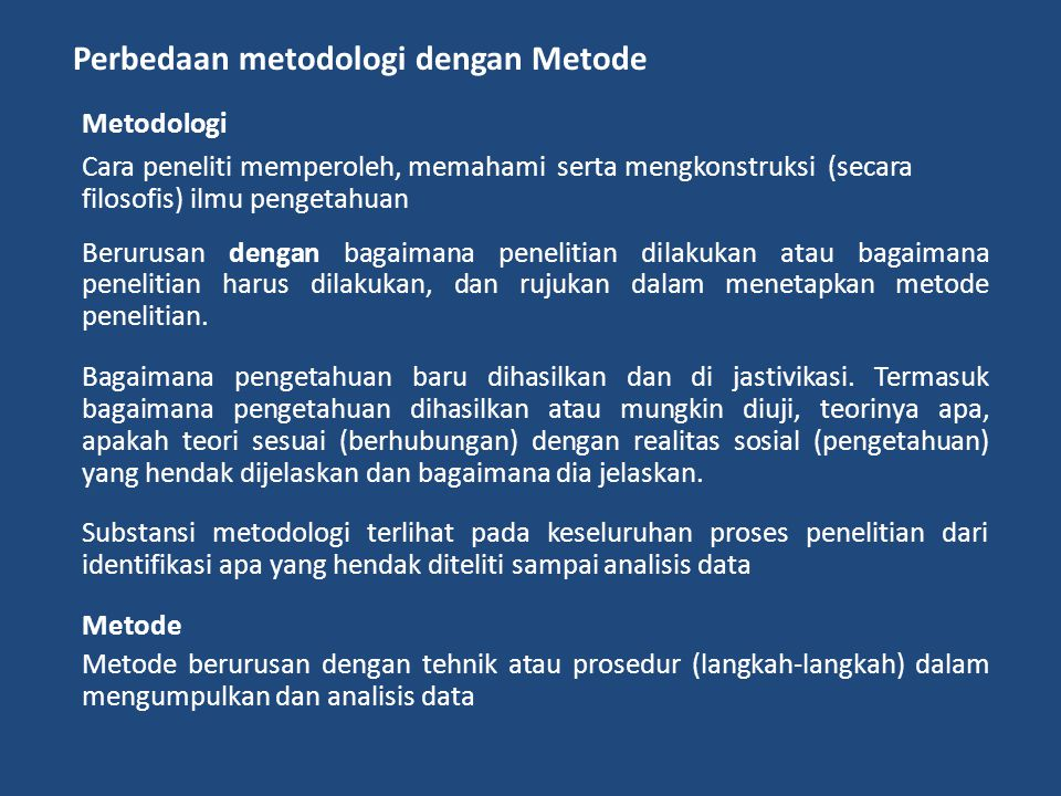 Perbedaan metodologi dengan Metode