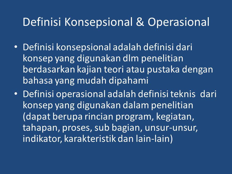 Definisi Konsepsional & Operasional