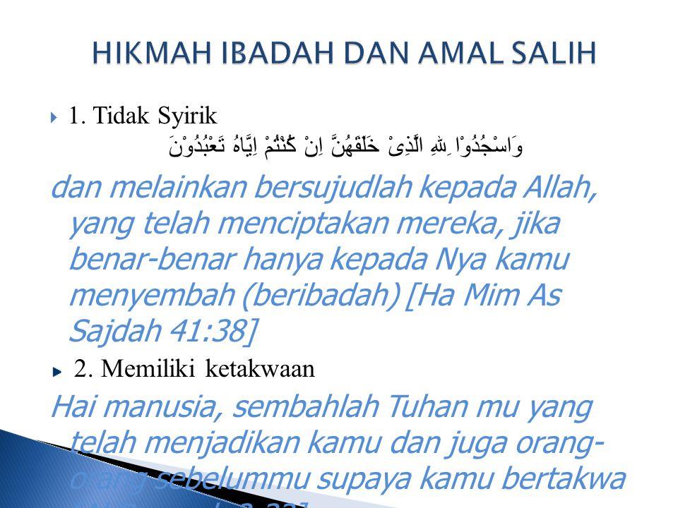 HIKMAH IBADAH DAN AMAL SALIH
