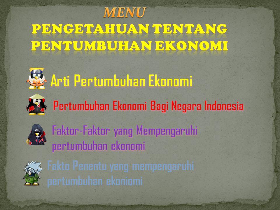 Arti Pertumbuhan Ekonomi