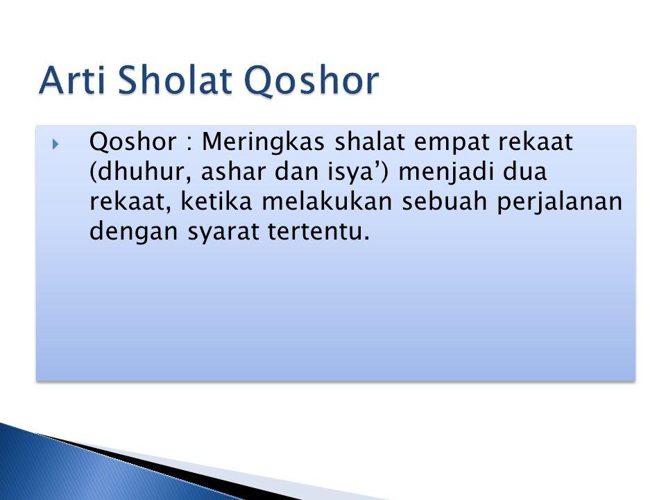 Arti Sholat Qoshor