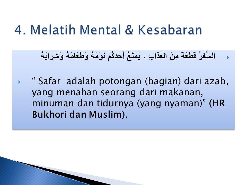 4. Melatih Mental & Kesabaran
