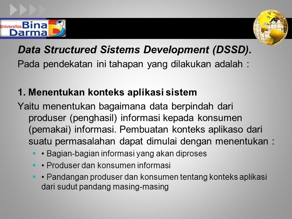 Data Structured Sistems Development (DSSD).
