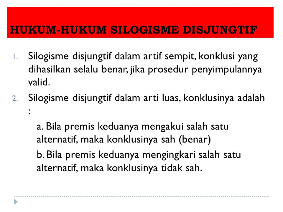 HUKUM-HUKUM SILOGISME DISJUNGTIF