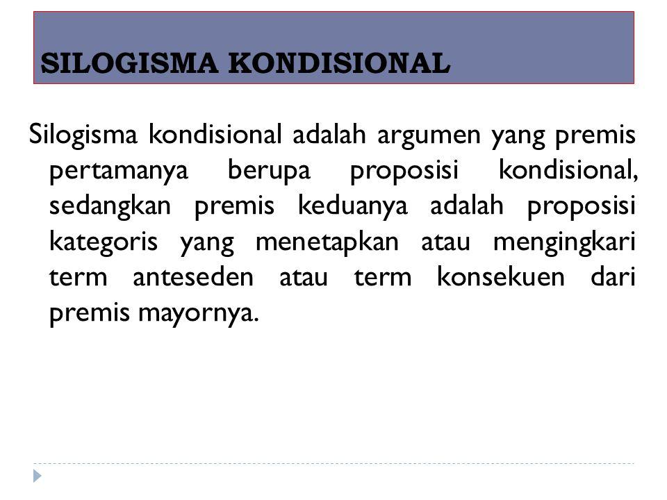 SILOGISMA KONDISIONAL