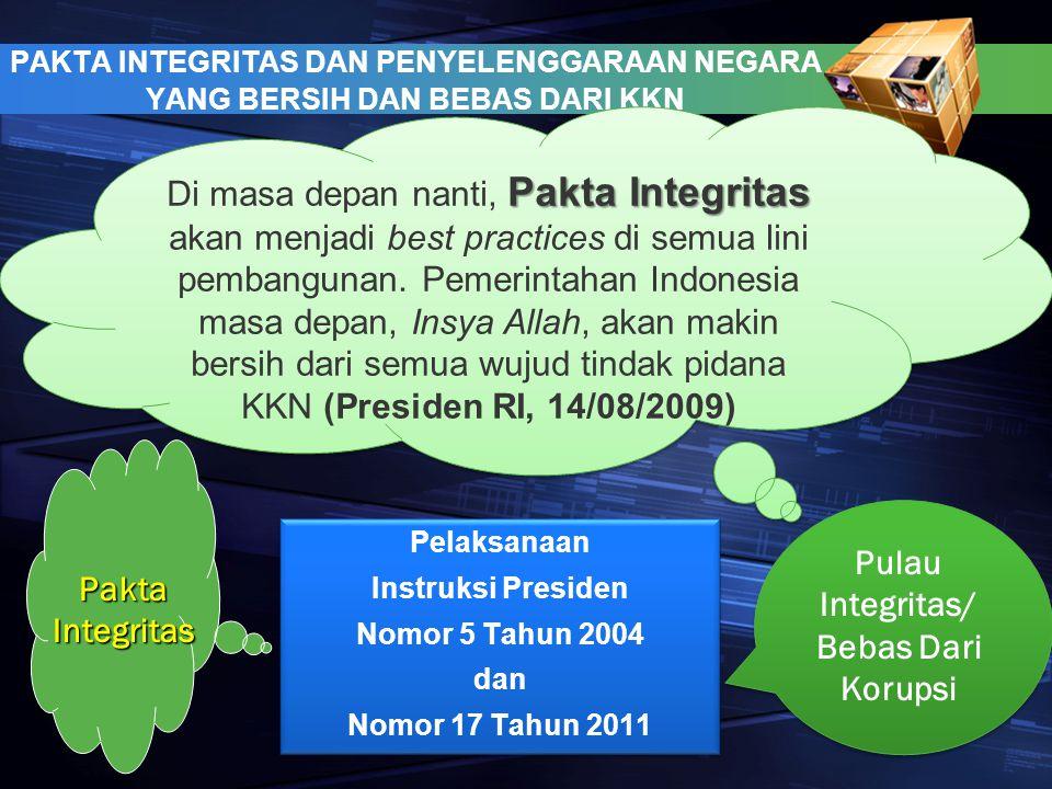 Pulau Integritas/ Bebas Dari Korupsi