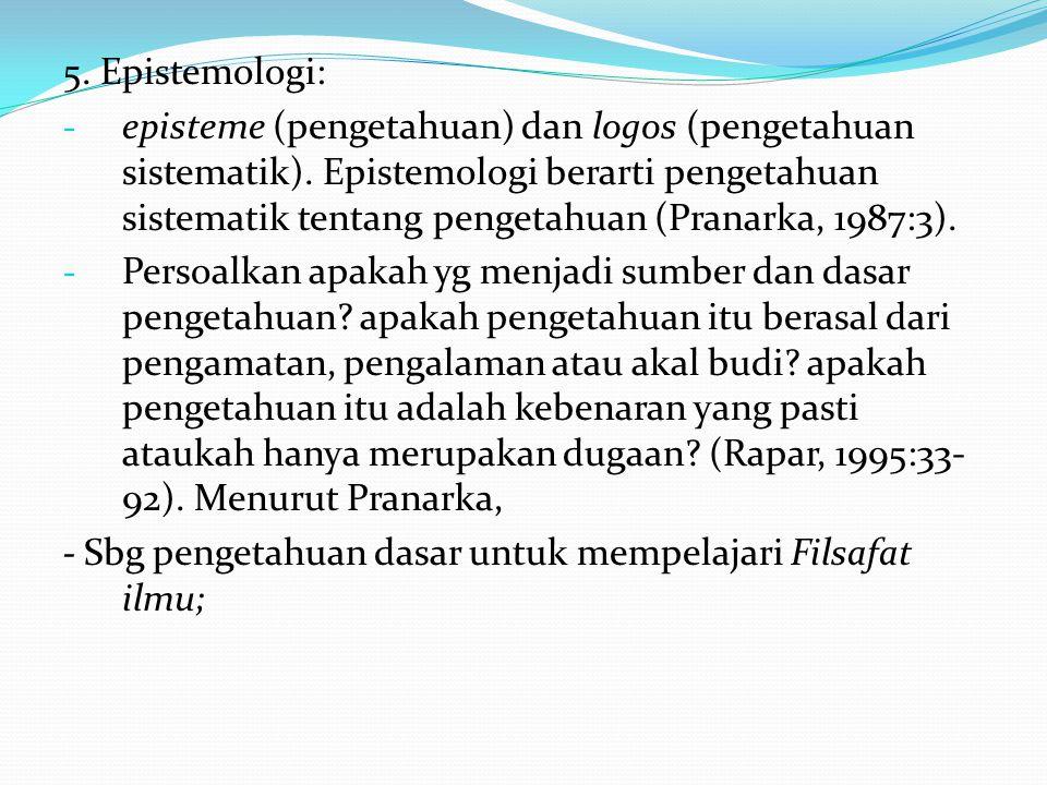 5. Epistemologi: