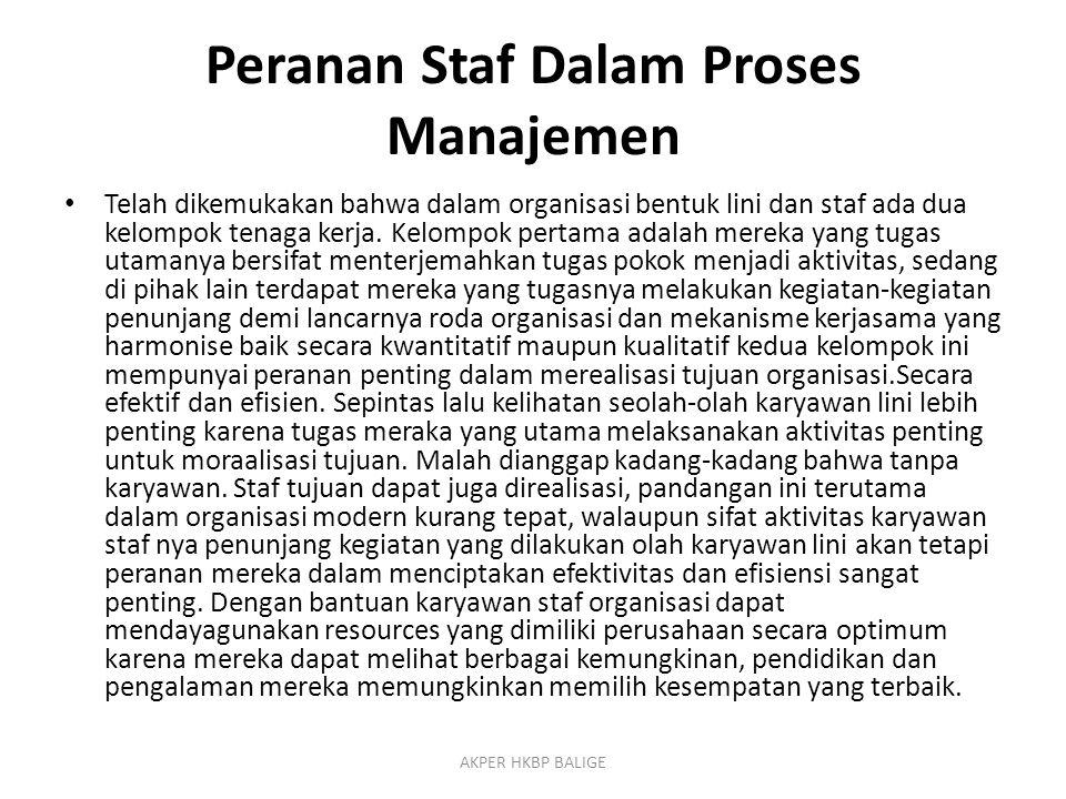Peranan Staf Dalam Proses Manajemen