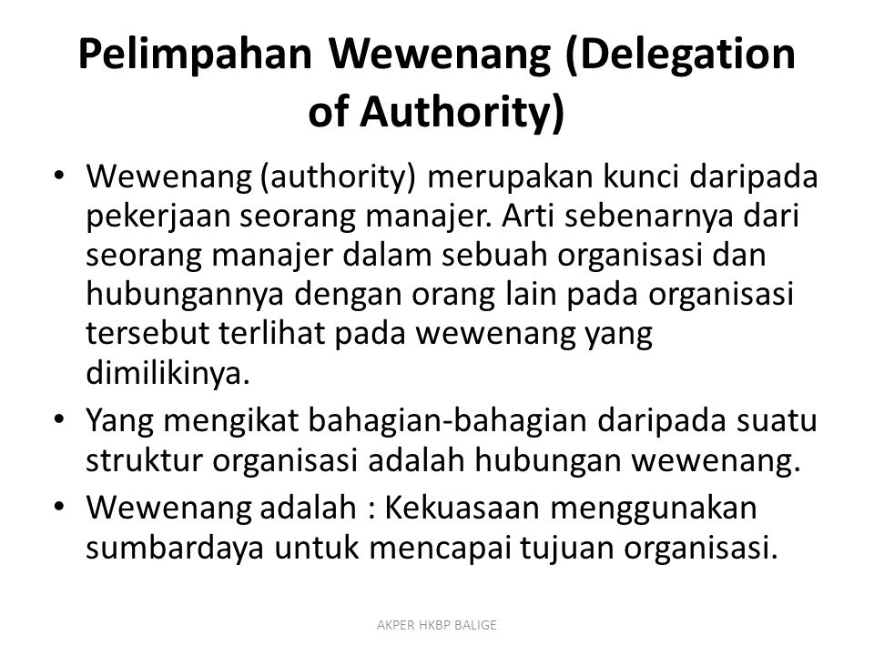 Pelimpahan Wewenang (Delegation of Authority)