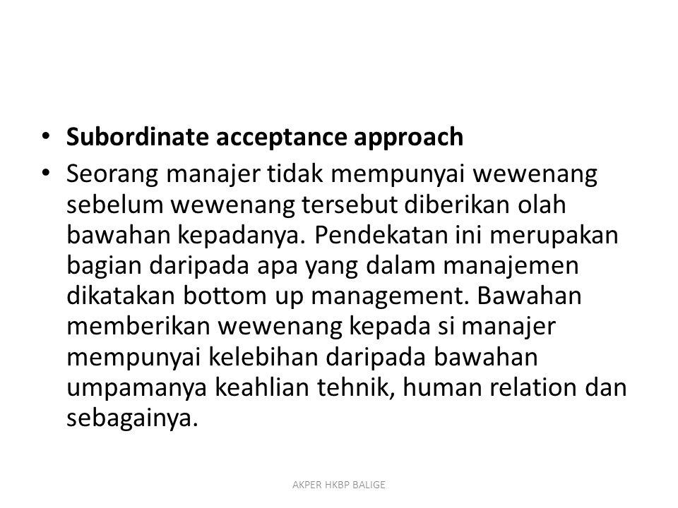 Subordinate acceptance approach