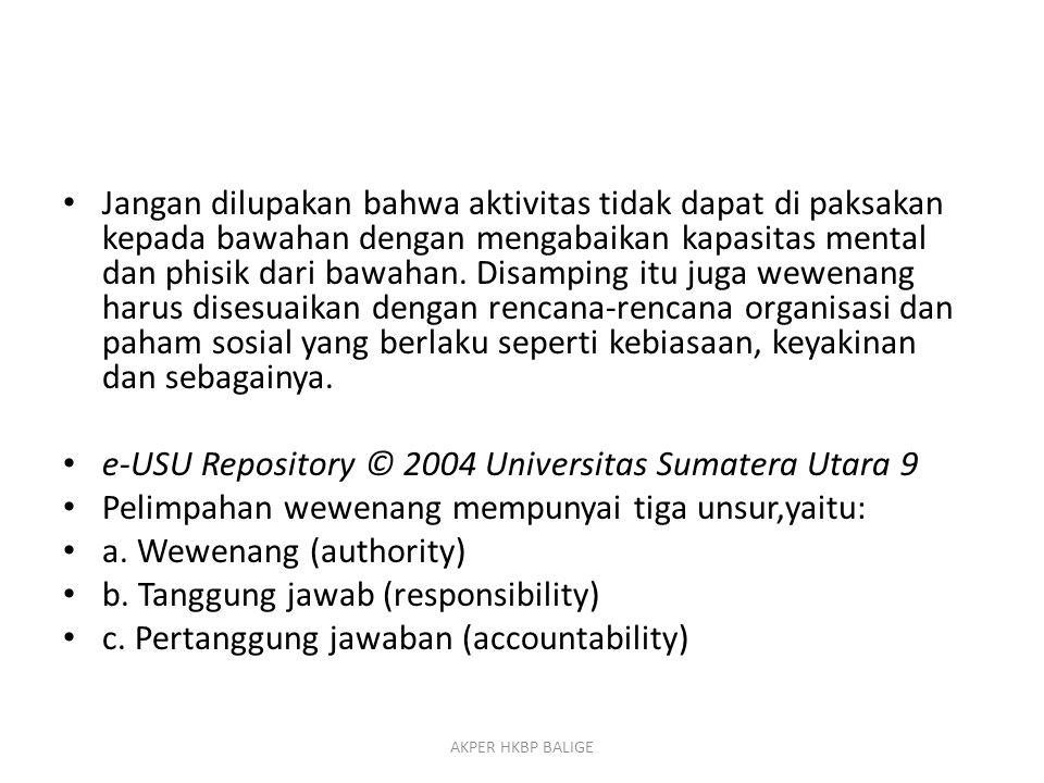 e-USU Repository © 2004 Universitas Sumatera Utara 9